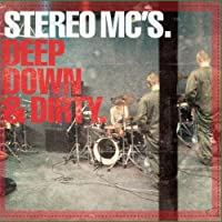 Deep Down & Dirty (International Version) by Stereo MC's
