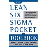 The Lean Six Sigma Pocket Toolbook: A Quick Reference Guide to 100 Tools for Improving Quality and Speed: A Quick Reference G