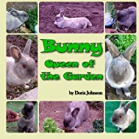 Bunny, Queen of the Garden