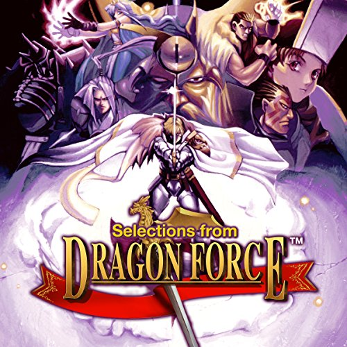 Selections from Dragon Force