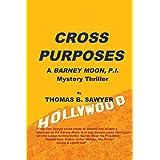 CROSS PURPOSES: A Barney Moon, P.I. Mystery Thriller