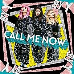 CALL ME NOW♪スダンナユズユリー