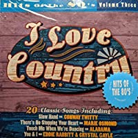 I Love Country: Hits of 80's