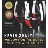 Kevin Zraly Windows on the World Complete Wine Course: Revised & Updated