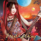 Ray/Milky Ray<通常盤>