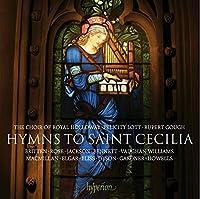 Hymns to Saint Cecilia by Royal Holloway Choir