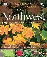 Smartgarden Regional Guide: Northwest (Smartgarden Regional Guides)