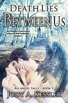 Death Lies Between Us (An Angel Falls Book 1) by [Kessler, Jody A.]