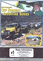 #1 Baja Adventure - Off Road Race and Exploring Baja Backcountry by Rick Russell's Off Highway Adventure Series