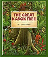 The Great Kapok Tree: A Tale of the Amazon Rain Forest (Gulliver books)
