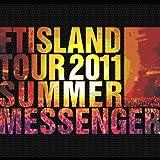 """FTISLAND Tour 2011 Summer""""Messenger""""Making Book [DVD]"""