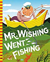 Mr. Wishing Went Fishing (G&D Vintage)