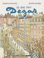 Ce que voit Degas