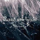 Brand new world