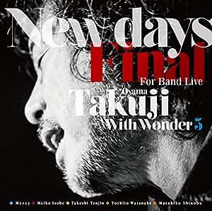 小山卓治 New Days Final For Band Live