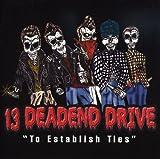 To Establish Ties by 13 Deadend Drive (2013-05-03)