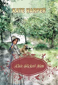 This Wicked Man - A Regency Novel by [Harper, Kate]