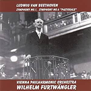 ベートーヴェン : 交響曲 第1番 & 第6番 「田園」 (Ludwig Van Beethoven : Symphony No.1, Symphony No.6 ''Pastorale'' / Vienna Philharmonic Orchestra | Wilhelm Furtwangler)