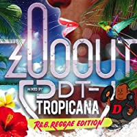 ZOO OUT -R&B / REGGAE EDITION-