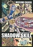 SHADOW SKILL(6) (KCデラックス アフタヌーン)