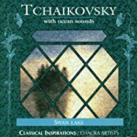 Tchaikovsky/With Ocean So