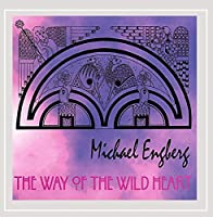 Way of the Wild Heart