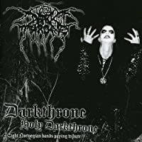 Darkthrone Holy Darkthrone - Tribute to Darkthrone