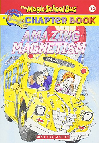 Amazing Magnetism (The Magic School Bus)の詳細を見る