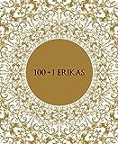 100+1 ERIKAS