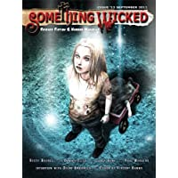 Something Wicked #13 (September2011) (Something Wicked SF & Horror Magazine) (English Edition)