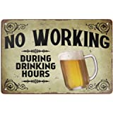 Angeloken Retro Metal Tin Sign Vintage No Working During Drinking Hours Aluminum Sign for Home Coffee Wall Decor 8x12 Inch