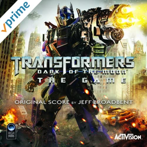Transformers: Dark of the Moon (Original Video Game Score)