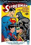 スーパーマン:トライアルズ・オブ・スーパーサン (ShoPro Books DC UNIVERSE REBIRTH)