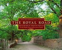 The Royal Road: El Camino Real from Mexico City to Santa Fe [並行輸入品]