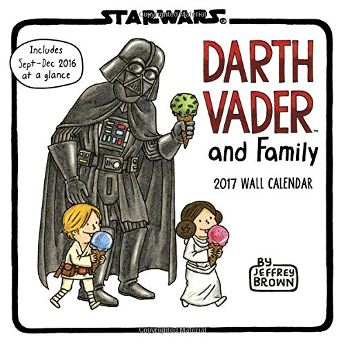Darth Vader and Family 2017 Wall Calendar (Calendars 2017)