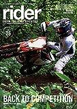 rider (ライダー) Vol.26 [雑誌] (オートバイ2019年9月号臨時増刊)