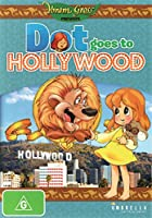 Dot Goes to Hollywood [DVD]