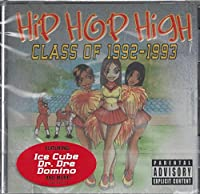 Hip Hop High: Class of 1992-1993
