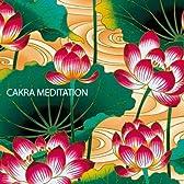 自律神経のバランスのために ~ チャクラ・メディテーション | Cakra Meditation