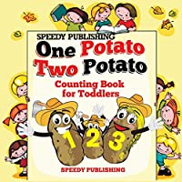 One Potato Two Potato: Counting Book for Toddlers