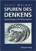 Spuren des Denkens. Geschichten um Philosophen