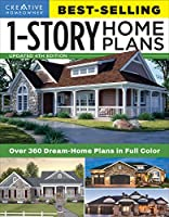Creative Homeowner Best-Selling 1-Story Home Plans: Over 360 Dream-Home Plans in Full Color (Creative Homowner Best-selling 1-story Home Plans)