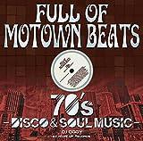 Full of Motown Beats - 70's Disco & Soul Music