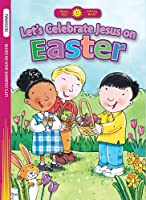 Let's Celebrate Jesus on Easter (Happy Day Coloring Books: Seasonal)