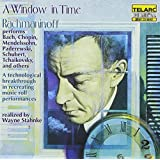 A Window in Time: Rachmaninoff Performs Chopin, Tchaikovsky, and Others (1999-03-23)