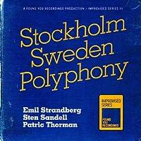 Stockholm Sweden Polyphony