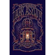 Dark Asylum: A Jem Flockhart Mystery