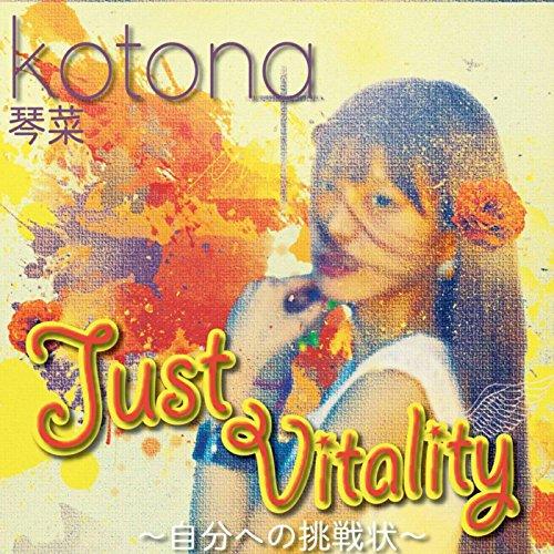 Just Vitality ~自分への挑戦状~