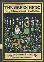 The Green Hero: Early Adventures of Finn McCool