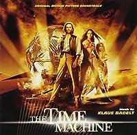 The Time Machine (Original Motion Picture Soundtrack) (2002-03-26)